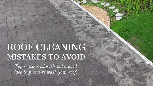 Roof Cleaning Mistakes To Avoid